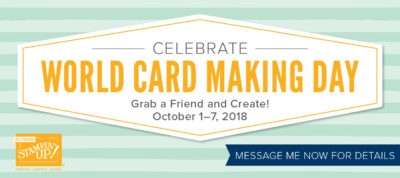World Card Making Day Ginny Harrell Stampin Up