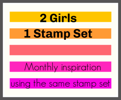 2 girls 1 stamp set
