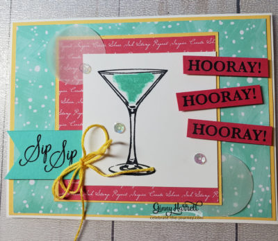 sip sip hooray ginny harrell stampin up